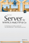 Buch Server für WWW, E-Mail, FTP & Co